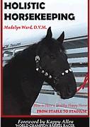 Holistic Horsekeeping